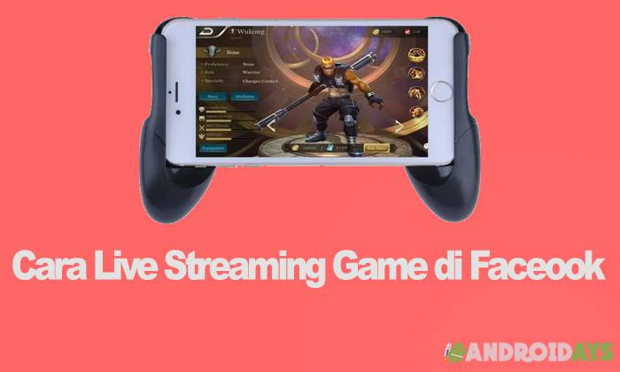 Cara live streaming game di facebook