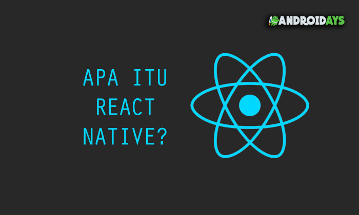 React Native adalah